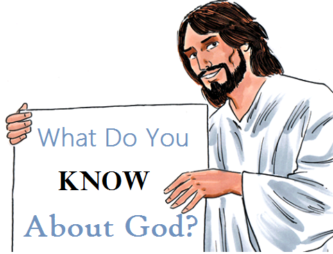 what-do-you-know-about-God